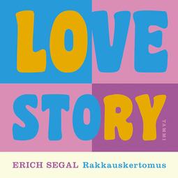 Segal, Erich - Love Story: Rakkauskertomus, äänikirja