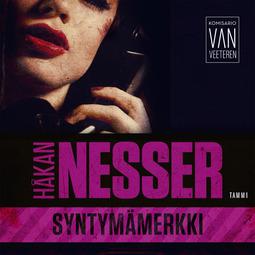Nesser, Håkan - Syntymämerkki: Van Veeteren 4, audiobook