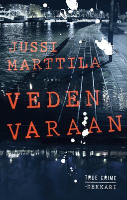 Marttila, Jussi - Veden varaan, e-bok