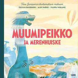 Davidsson, Cecilia - Muumipeikko ja Merenhuiske, äänikirja