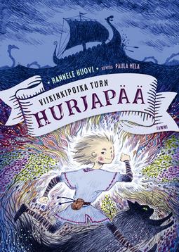 Huovi, Hannele - Viikinkipoika Turn Hurjapää, e-kirja