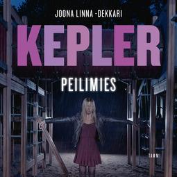 Kepler, Lars - Peilimies, äänikirja