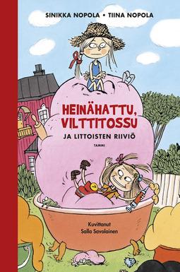 Nopola, Sinikka - Heinähattu, Vilttitossu ja Littoisten riiviö: 25-vuotisjuhlapainos, ebook