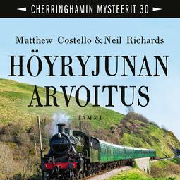 Costello, Matthew - Höyryjunan arvoitus: Cherrinhamin mysteerit 30, audiobook