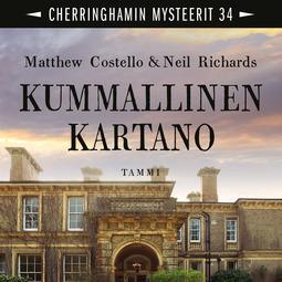 Costello, Matthew - Kummallinen kartano: Cherringhamin mysteerit 34, audiobook