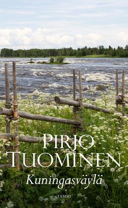Tuominen, Pirjo - Kuningasväylä: Kokemäki-sarja 2, e-kirja