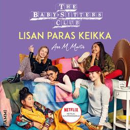 Martin, Ann M. - The Baby-Sitters Club. Lisan paras keikka, äänikirja