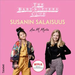 Martin, Ann M. - The Baby-Sitters Club. Susanin salaisuus, äänikirja