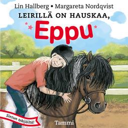 Hallberg, Lin - Leirillä on hauskaa, Eppu, äänikirja