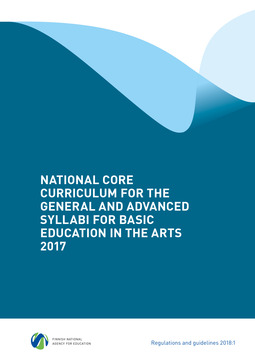 - National Core Curriculum for the General and Advanced Syllabi for Basic Education in the Arts 2017, e-kirja