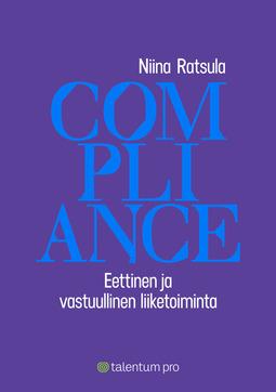 Ratsula, Niina - Compliance: Eettinen ja vastuullinen liiketoiminta, e-kirja