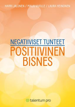 Negatiiviset tunteet tuottamaan