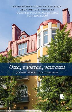 Orava, Joonas - Osta, vuokraa, vaurastu, ebook