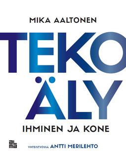 Aaltonen, Mika - Tekoäly: Ihminen ja kone, e-kirja