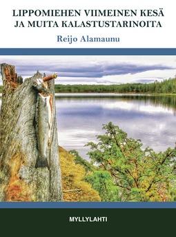 Reijo, Alamaunu - Lippomiehen viimeinen kesä ja muita kalastustarinoita, e-kirja