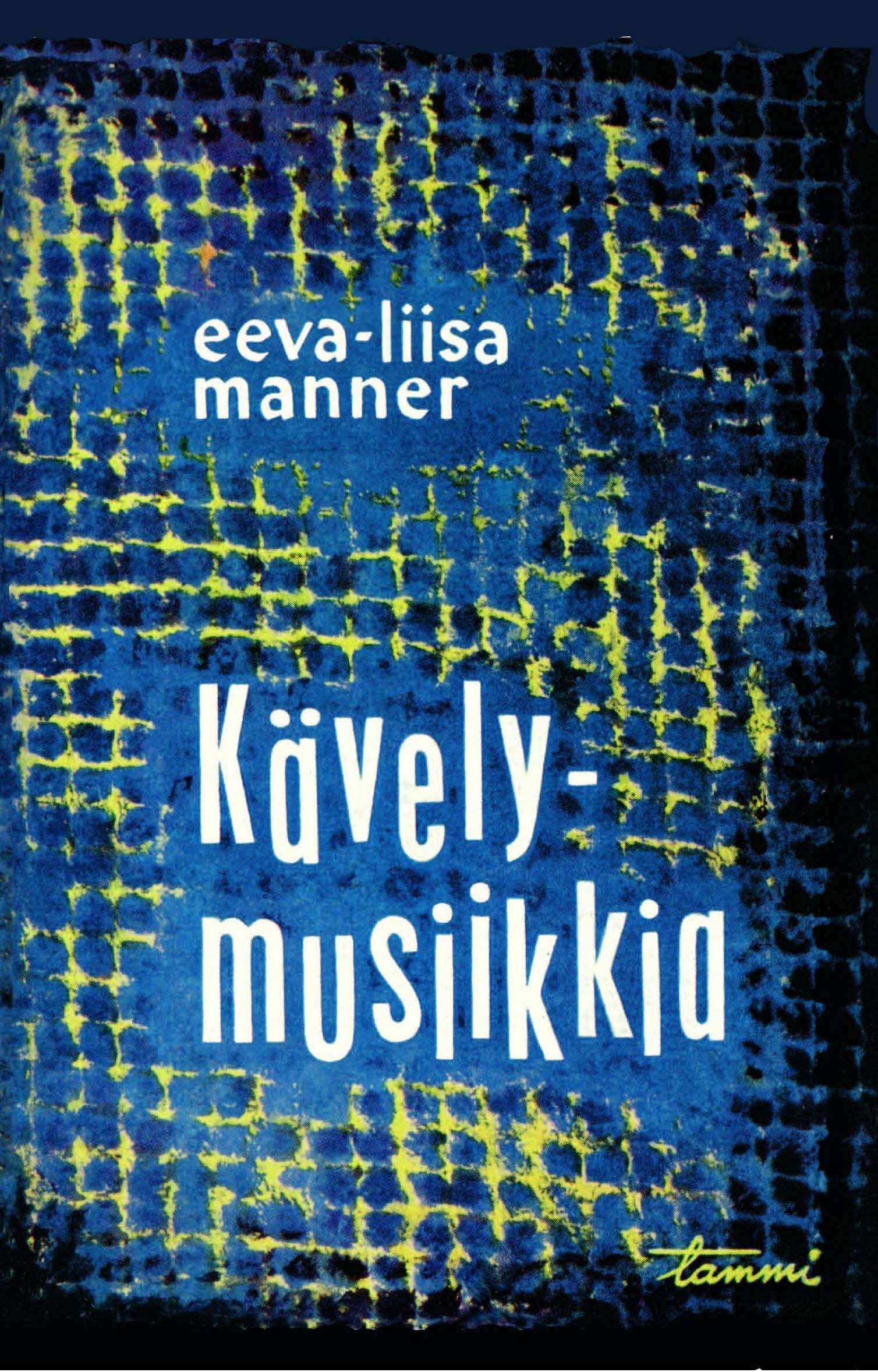 Manner, Eeva-Liisa - Kävelymusiikkia pienille virtahevoille ja muita harjoituksia, e-kirja