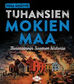 Sisättö, Vesa - Tuhansien mokien maa: Tunaroinnin Suomen historia, e-kirja