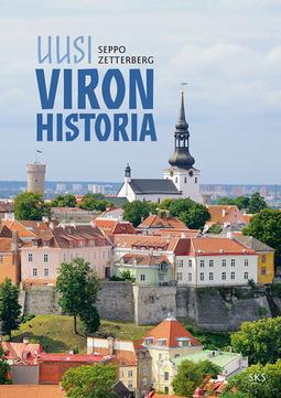 Zetterberg, Seppo - Uusi Viron historia, e-kirja