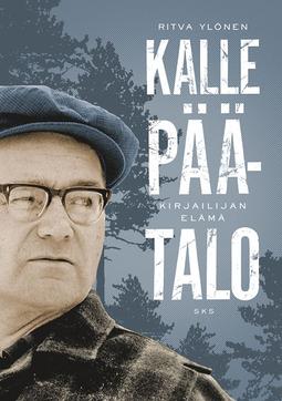Ylönen, Ritva - Kalle Päätalo: Kirjailijan elämä, e-kirja