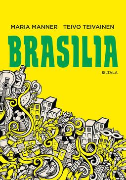 Manner, Maria - Brasilia, e-kirja