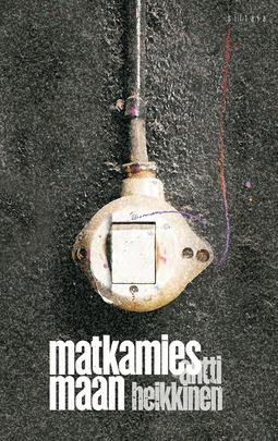 Heikkinen, Antti - Matkamies maan, e-kirja