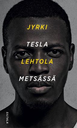 Lehtola, Jyrki - Tesla metsässä, e-kirja