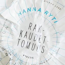 Ryti, Hanna - Rakkaudettomuus, äänikirja