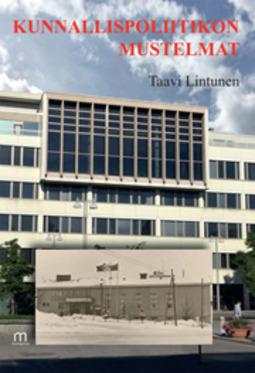 Lintunen, Taavi - Kunnallispolitiikon mustelmat, e-kirja