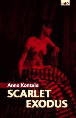 Kontula, Anna - Scarlet Exodus, ebook