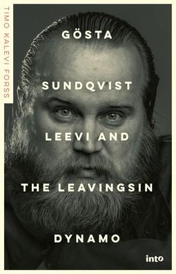 Forss, Timo Kalevi - Gösta Sundqvist –Leevi and the Leavingsin dynamo, äänikirja