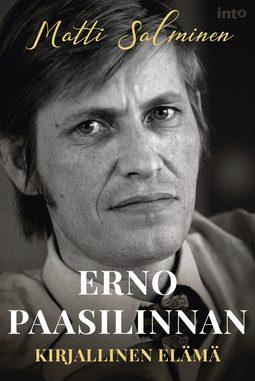 Salminen, Matti - Erno Paasilinnan kirjallinen elämä, e-kirja