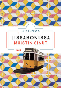 Ruffato, Luiz - Lissabonissa muistin sinut, e-kirja