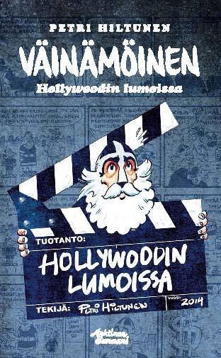 Hiltunen, Petri - Väinämöinen: Hollywoodin lumoissa (TASKUKIRJA), e-kirja