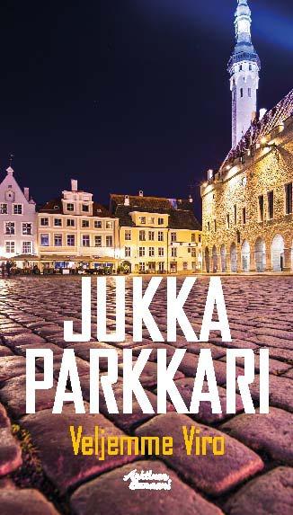 Parkkari, Jukka - Veljemme Viro, e-kirja