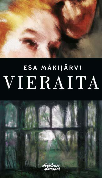 Mäkijärvi, Esa - Vieraita, e-kirja