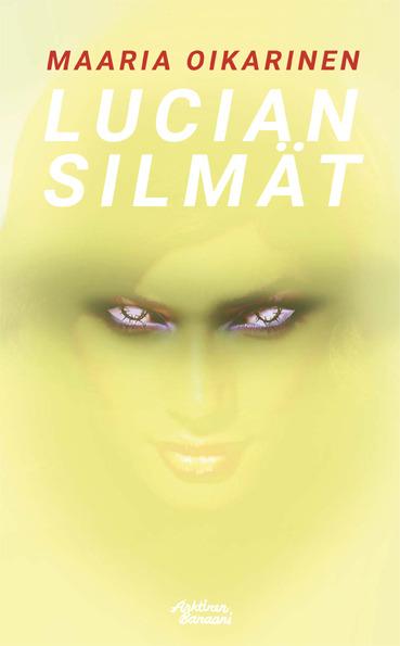 Oikarinen, Maaria - Lucian silmät, e-kirja