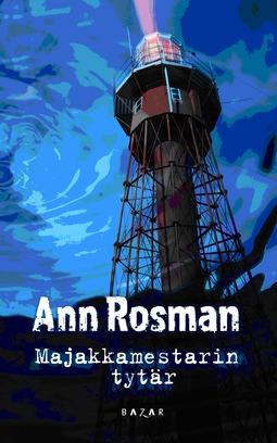 Rosman, Ann - Majakkamestarin tytär, e-kirja