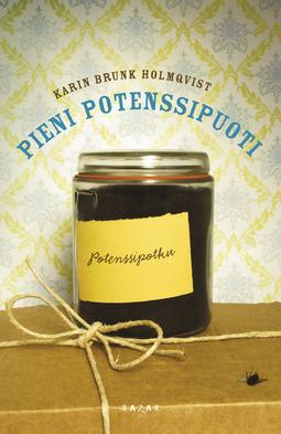 Holmqvist, Karin Brunk - Pieni potenssipuoti, e-kirja