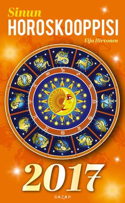 Hirvonen, Eija - Sinun horoskooppisi 2017, e-kirja