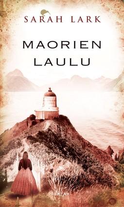 Lark, Sarah - Maorien laulu, ebook