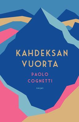 Cognetti, Paolo - Kahdeksan vuorta, e-kirja