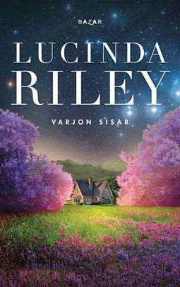 Riley, Lucinda - Varjon sisar, e-bok