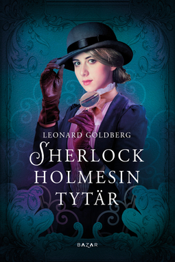 Goldberg, Leonard - Sherlock Holmesin tytär, e-kirja