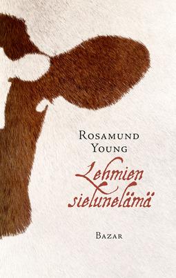 Young, Rosamund - Lehmien sielunelämä, e-kirja