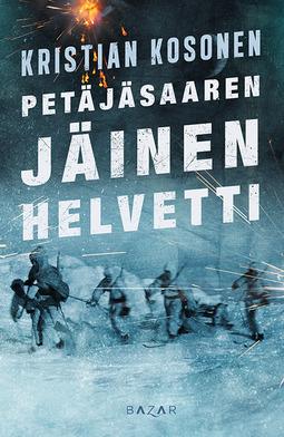 Kosonen, Kristian - Petäjäsaaren jäinen helvetti, ebook