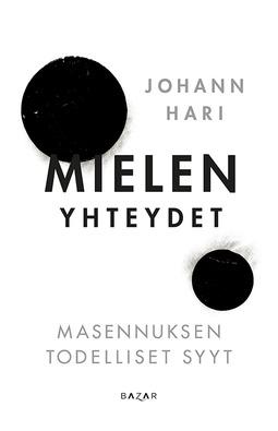 Hari, Johann - Mielen yhteydet: Masennuksen todelliset syyt, ebook