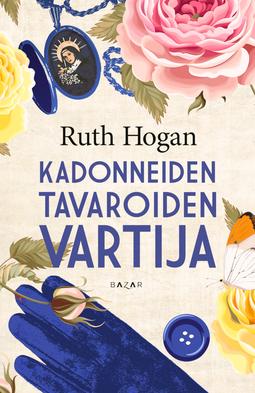 Hogan, Ruth - Kadonneiden tavaroiden vartija, e-kirja