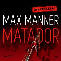 Manner, Max - Matador, audiobook