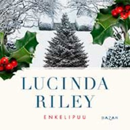 Riley, Lucinda - Enkelipuu, äänikirja