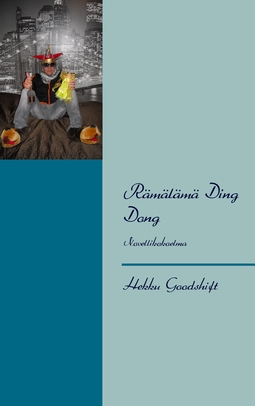 Goodshift, Hekku - Rämälämä Ding Dong: Novellikokoelma, e-kirja
